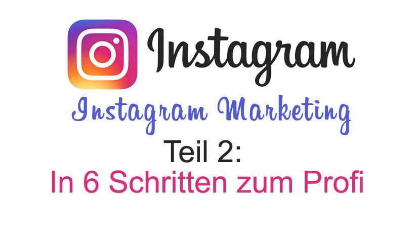 instagram-marketing_in-6-schritten-zum-profi_der-leitfaden