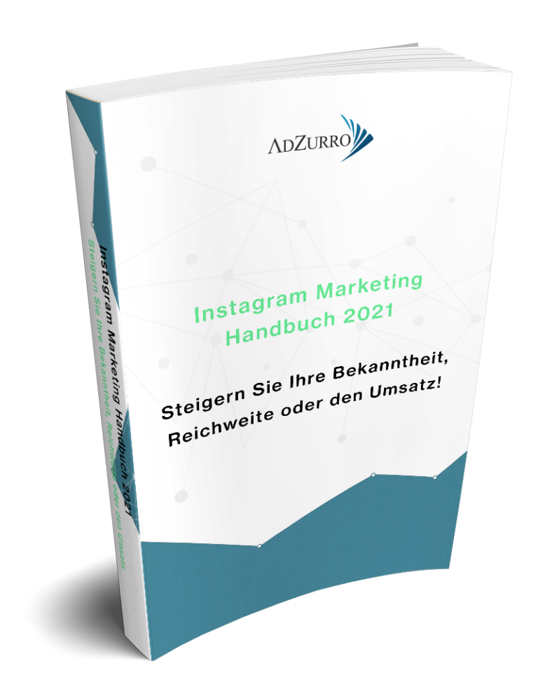 Instagram Marketing Handbuch 2021 AdZurro_mittel